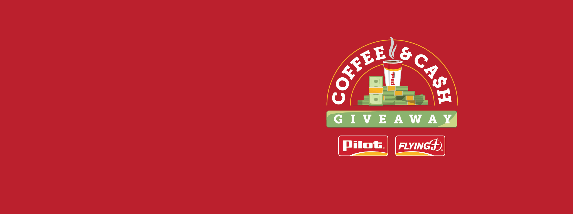 Pilot Flying J Coffee & Cash Giveaway